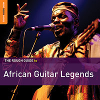 Rough Guide To African Guitar Legends — сборник