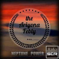 Neptune Power — Ariyona Febly