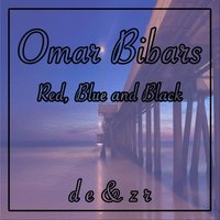 Red, Blue And Back — Omar Bibars