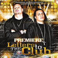 Letters to The Club — Premiere