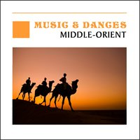 Music & Dances - Middle Eastern — сборник