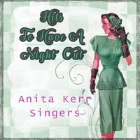 Hits To Have A Night Out — Anita Kerr Singers