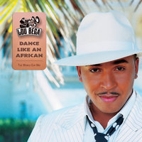 Dance Like An African [The Worldcup Football Song] — Lou Bega