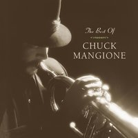 The Best Of Chuck Mangione — Chuck Mangione