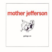 The Fist/Goings On — Kent 25/Mother Jefferson