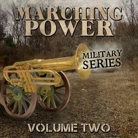 Marching Power - Military Series, Vol. 2 — сборник