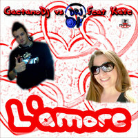 L'Amore — Gaetano Dj vs Dpj feat Kate