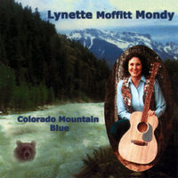 Colorado Mountain Blue — Lynette Moffitt Mondy