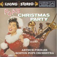 Pops Christmas Party — Arthur Fiedler, Boston Pops Orchestra