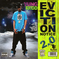 Eviction Notice 2.0 — Yung Redd
