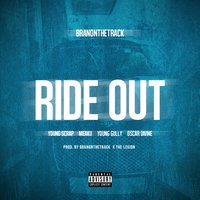 Ride out (feat. Young Scrap, Meaku, Young Gully & Oscar Divine) — Young Scrap, Young Gully, Meaku, Branonthetrack, Oscar Divine