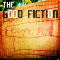 Escape Pod — The Good Fiction