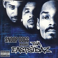 Snoop Dogg Presents Tha Eastsidaz — Tha Eastsidaz