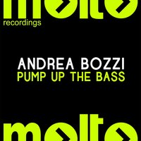 Pump Up the Bass — Andrea Bozzi