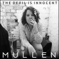 The Devil Is Innocent — Mullen