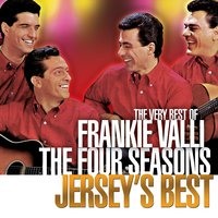 Jersey's Best — Frankie Valli & The Four Seasons