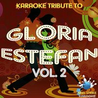 Tribute to Gloria Estefan, Vol. 2 — Sing Strike Karaoke