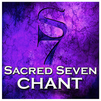 Chant (feat. Ryland Angel) — Sacred Seven