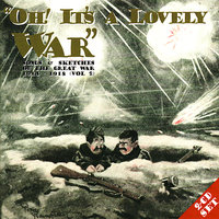 Oh! It's A Lovely War (Vol 2) — сборник