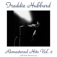Remastered Hits, Vol. 2 — Freddie Hubbard