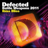Defected Battle Weapons 2011 Ibiza Bliss — сборник