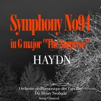 "Haydn : Symphony No. 94 in G major , ""The Surprise"" — Orchestre Philharmonique des Pays Bas, Henry Swoboda, Йозеф Гайдн"