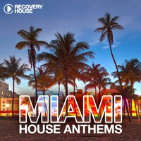 Miami House Anthems, Vol. 7 — сборник