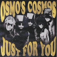 Just for You — Osmo's Cosmos