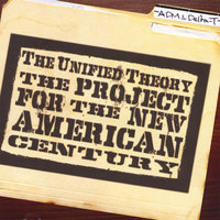 The Project For The New American Century — The Unified Theory