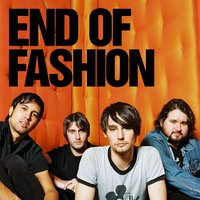 End Of Fashion Album Medley — End of Fashion