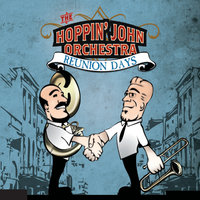 Reunion Days — The Hoppin' John Orchestra