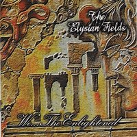 We the Enlightened — The Elysian Fields
