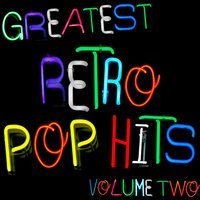 Greatest Retro Pop Hits Volume 2 — The Popettes