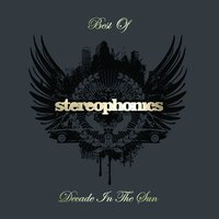 Decade In The Sun - Best Of Stereophonics — Stereophonics