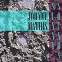 Sunny Sounds — Johnny Mathis