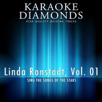 Linda Ronstadt - The Best Songs, Vol. 1 — Karaoke Diamonds