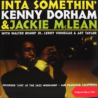 Inta Somethin' — Irving Berlin, Kenny Dorham & Jackie McLean