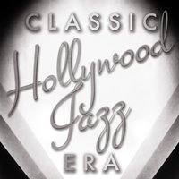 Classic Hollywood Jazz Era — сборник