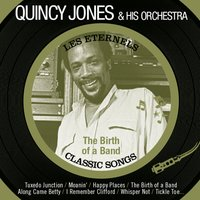 The Birth of a Band — Quincy Jones & His Orchestra