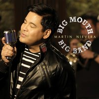 Big Mouth Big Band — Martin Nievera, Martine Nievera