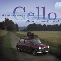 The Most Relaxing Cello Album — сборник