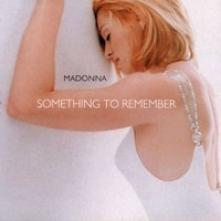 Something To Remember — Madonna