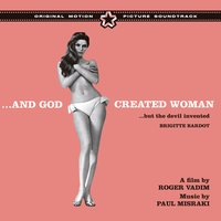 …and God Created Woman (But the Devil Invented Brigitte Bardot) — Paul Misraki