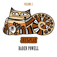 Just Play, Vol. 2 — Baden Powell