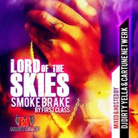 Lord of the Skies: Smoke Break — First Class