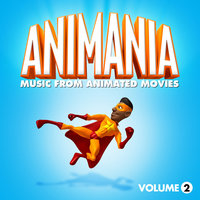 Animania - Music from Animated Movies Vol. 2 — Animation Soundtrack Ensemble, The Broadway Theatre Players, Animation Soundtrack Ensemble and The Broadway Theatre Players