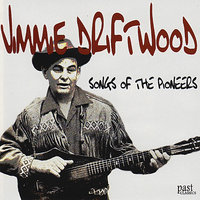 Songs of the Pioneers — Jimmie Driftwood