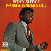 Warm & Tender Soul — Percy Sledge