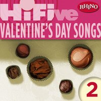 Rhino Hi-Five: Valentine's Day Songs 2 — сборник