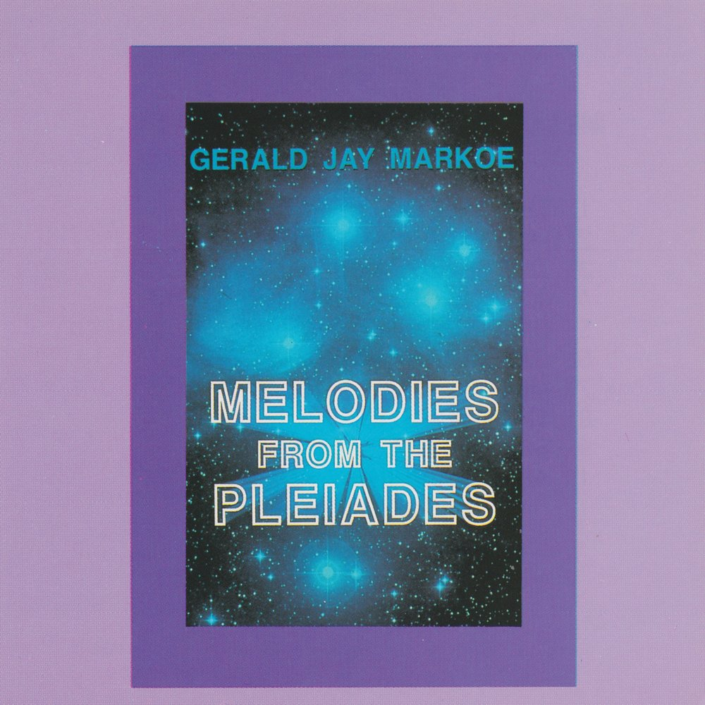 Gerald Jay Markoe - Music From The Pleiades